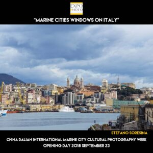 "Stefano Soresina - Mostra ""Windows on Italy"" - China Dalian International Marine City Cultural Photography Week - Marine cities"